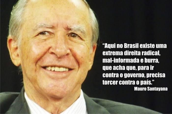Frase de Mauro Santayana
