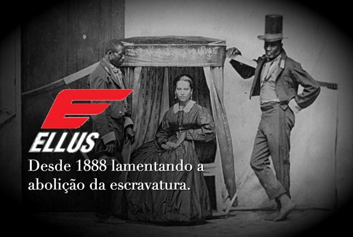 Ellus e o trabalho escravo