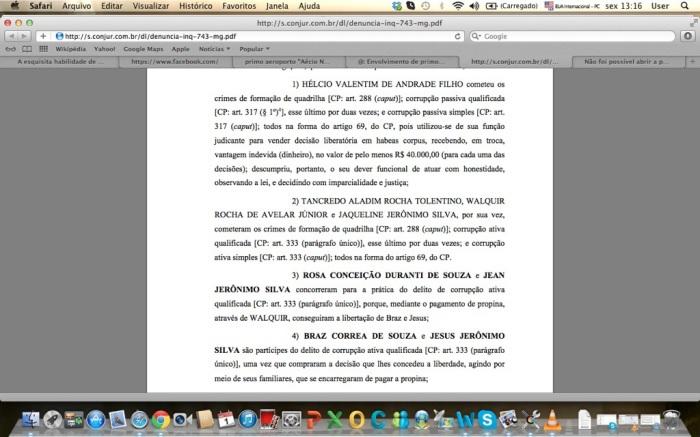 Trechos da denúncia do procurador Etiel Santiago, que acusa o primo de Aécio Neves de participar de uma quadrilha de venda de habeas corpus para traficantes de drogas
